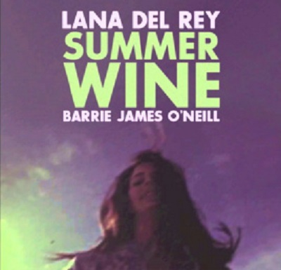 《Summer Wine》Nancy Sinatra/Lee Hazlewood