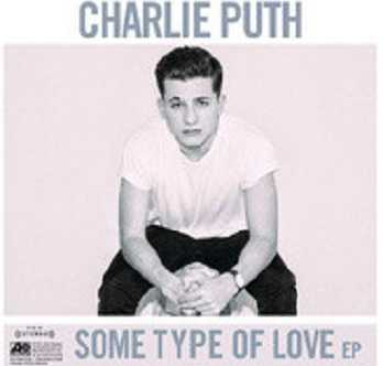 《Some Type of Love》Charlie Puth查理普斯